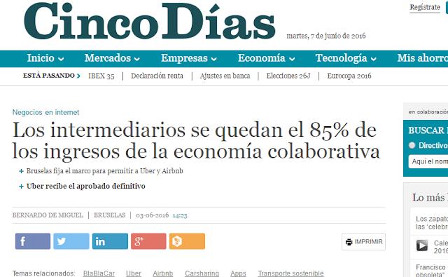 """Captura de pantalla de Cinco Días con titular: """"Los intermediarios se quedan el 85% de los ingresos de la economía colaborativa"""""""