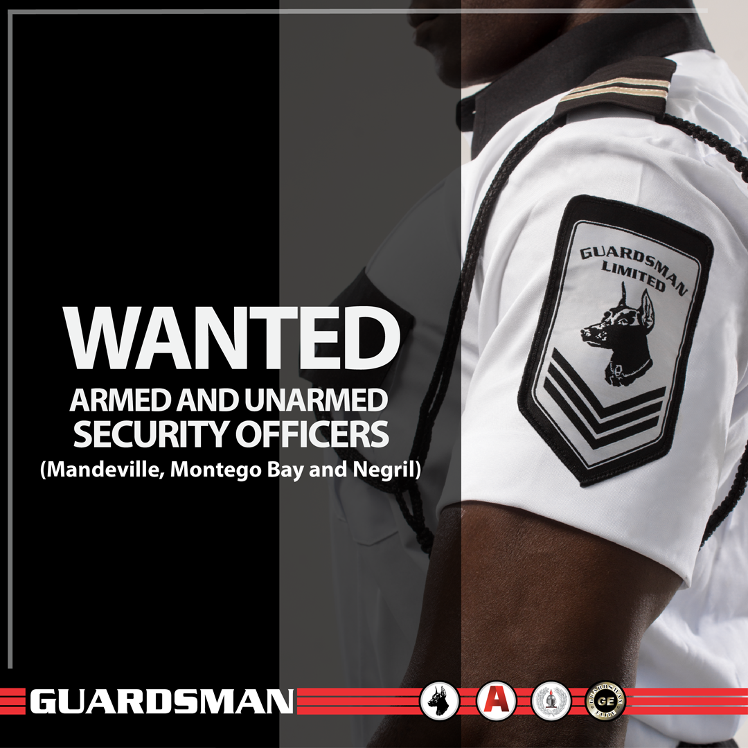 Jobs Postings Caribbean Guardsman Limited Now Hiring Armed  Unarmed Security Officers