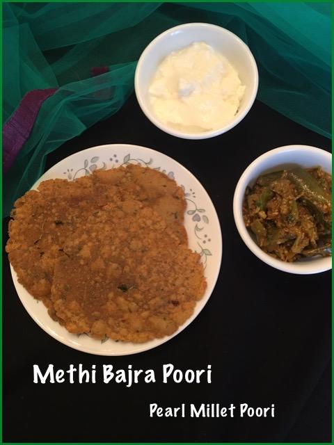 Methi Bajra Poori ~~ Pearl millet & Fenugreek Poori