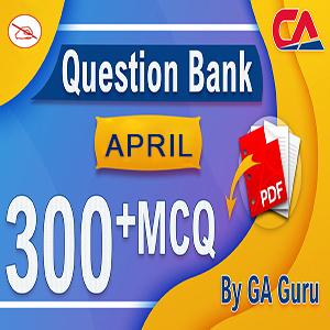 Current Affairs Question Bank : April 2019