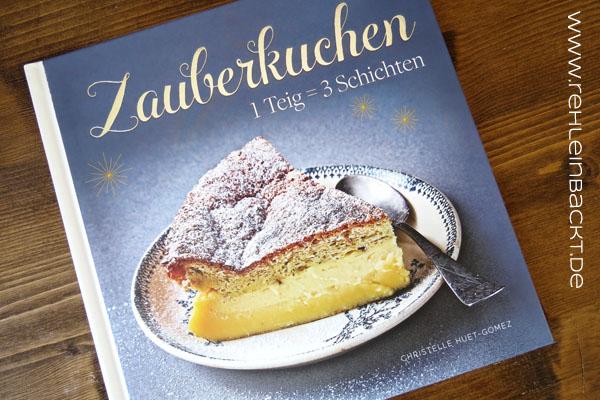 Rezension Backbuch Zauberkuchen | Foodblog rehlein backt