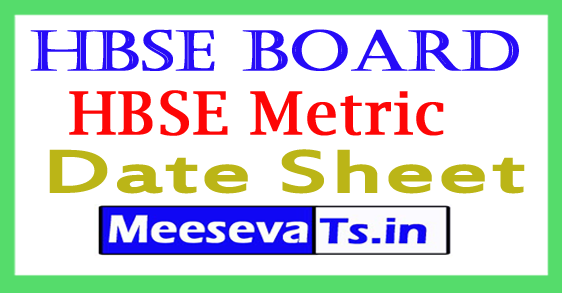 HBSE Board 10th Date Sheet  HBSE Metric Time Table