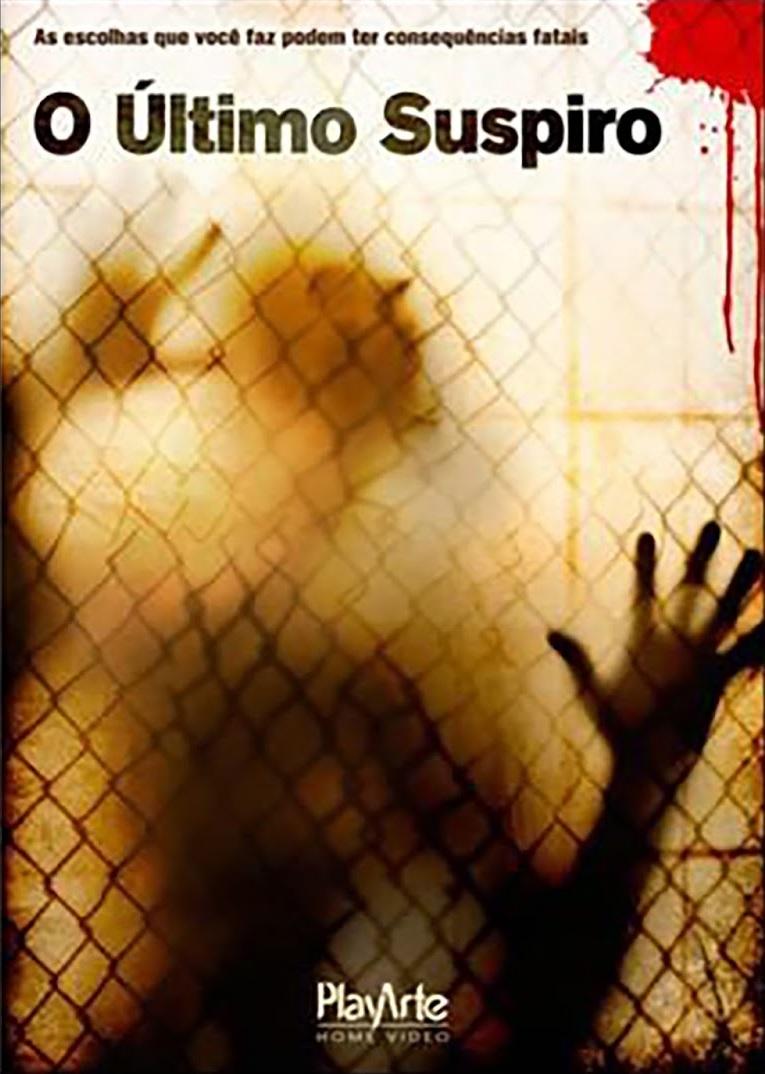 O Último Suspiro – Dublado (2010)
