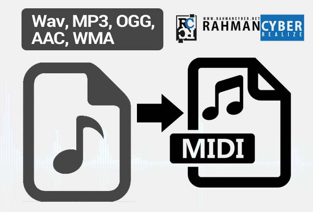 Convert Wav, MP3, OGG, AAC, WMA ke MIDI Audio