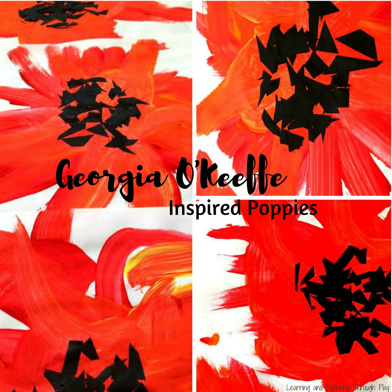 learning and exploring through play georgia o u0027keeffe inspired poppies