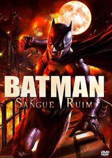 Batman: Sangue Ruim - BDRip Dual Áudio