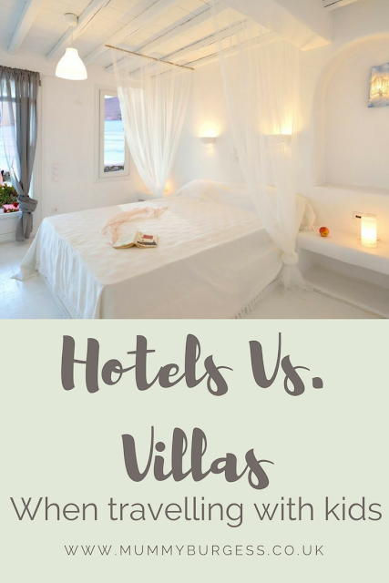 hotels vs villas when travelling with children