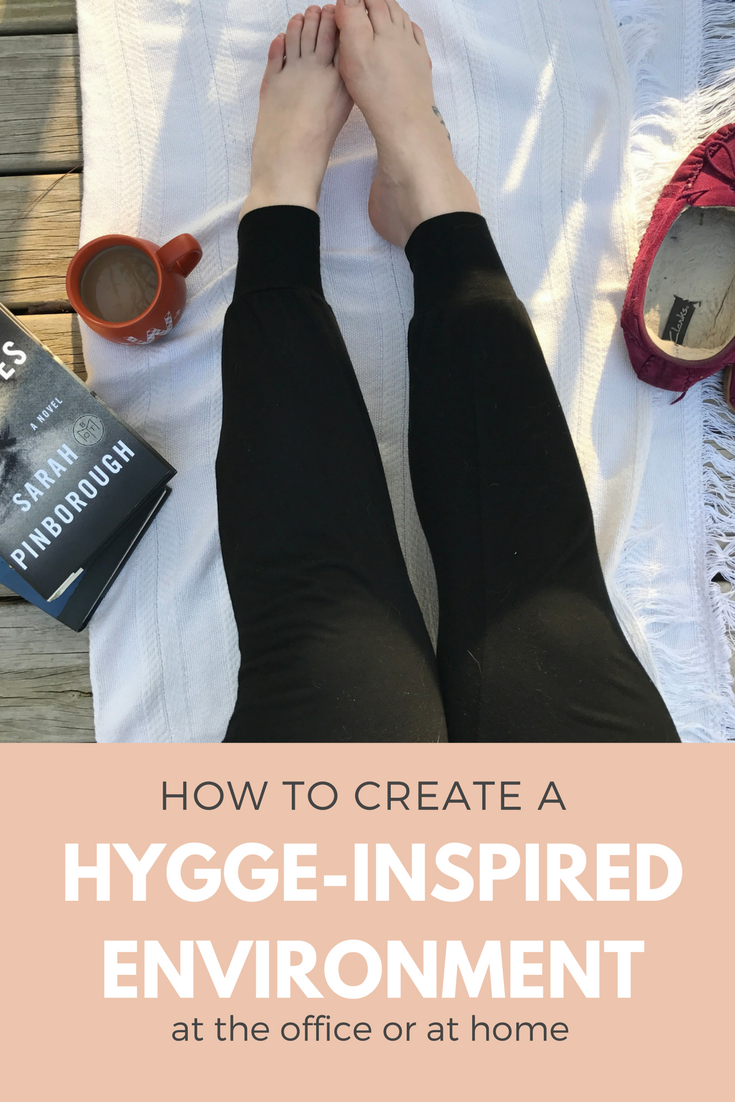 how to create a hygge inspired environment at home or work