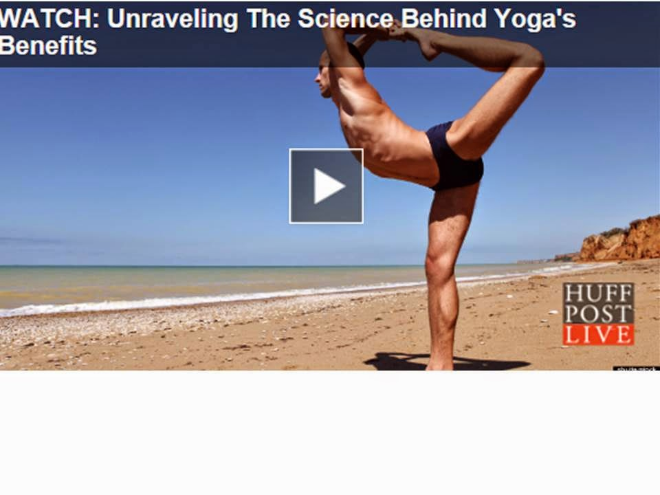 http://www.dailycupofyoga.com/2013/11/26/unraveling-the-science-behind-yogas-benefits/