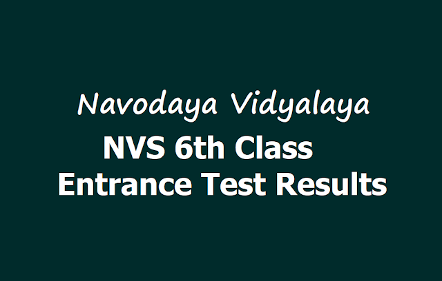 Navodaya NVS 6th Class Entrance Test Results 2019 at JNVST website NavodayaAdmissionClassSix.In