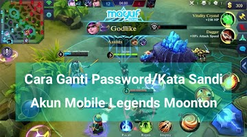 Cara Ganti Password/Kata Sandi Akun Mobile Legends Moonton