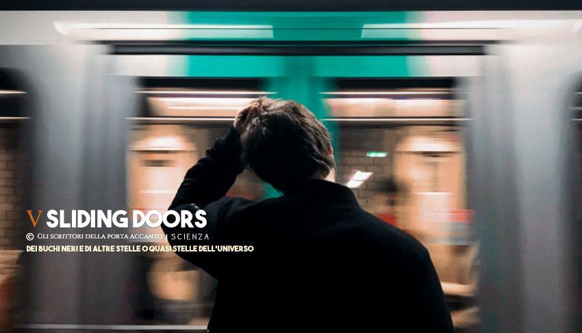 Sliding doors - Scienza, Gli scrittori della porta accanto