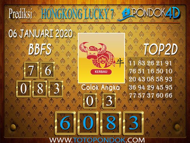 Prediksi Togel HONGKONG LUCKY7 PONDOK4D 06 JANUARI 2020