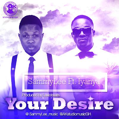 SammyLee [@SammyLee_music] - The Desire Ft Iyanya [@iyanya] image