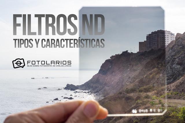Filtros ND - Tipos y características