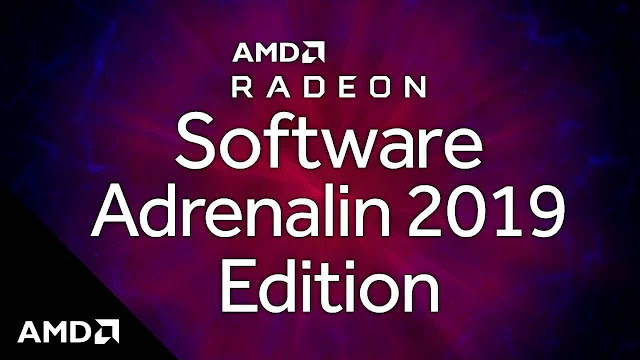AMD تطلق AMD Radeon Software Adrenalin 2019 Edition بمميزات قوية جداً