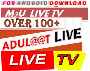 Android M3uIPTV Playlist Apk -Update Android Apk - Watch World Premium Cable Movies,Live Tv On Android