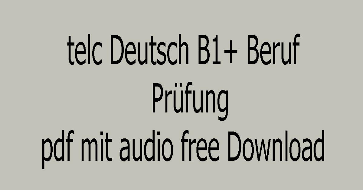 telc Deutsch B1+ Beruf test pdf mit audio free Download