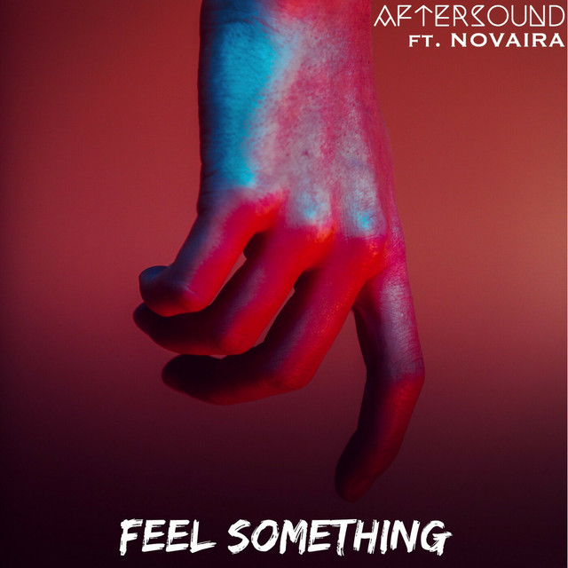 "AfterSound Unveil New Single ""Feel Something"""
