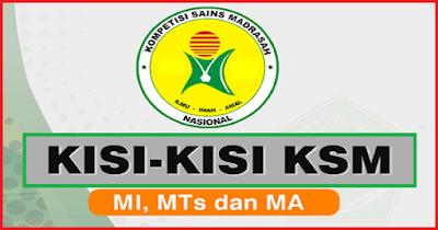 Kisi-Kisi dan Materi KSM 2019 Lengkap Untuk MI MTs MA PDF