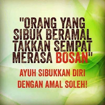 salam jumaat, orang yang sibuk beramal, islamic quotes