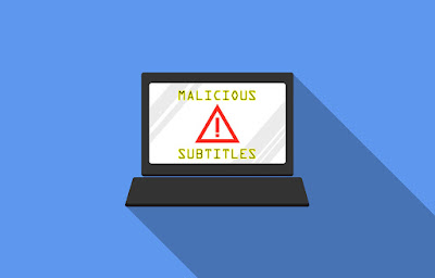 Malicious subtitles, the new trap to take control of our device while we watch a movie