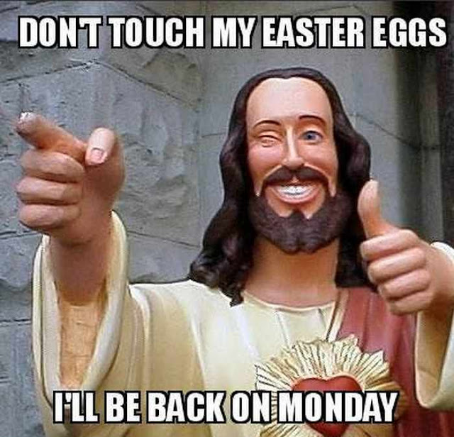 Great Meme For Easter 2018