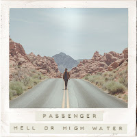 Passenger, Hell or high water