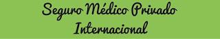 Seguro-Médico-Privado-Internacional