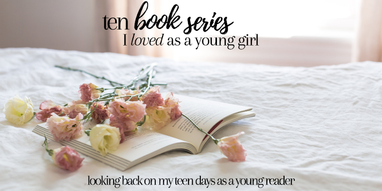 Ten book series I loved as a young girl