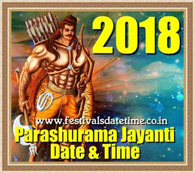 2018 Parashurama Jayanti Date and Time in India - परशुराम जयन्ती 2018 तारीख और समय