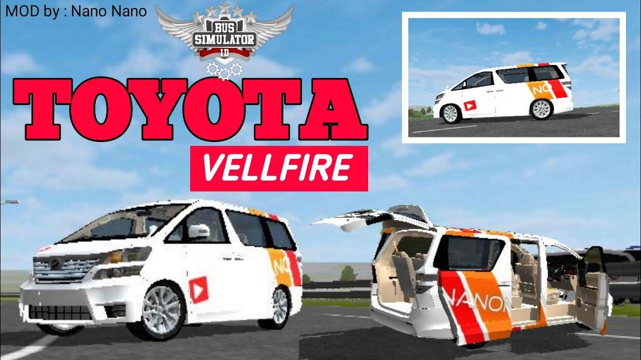 67 Mod Bussid Mobil Vellfire Gratis Terbaru