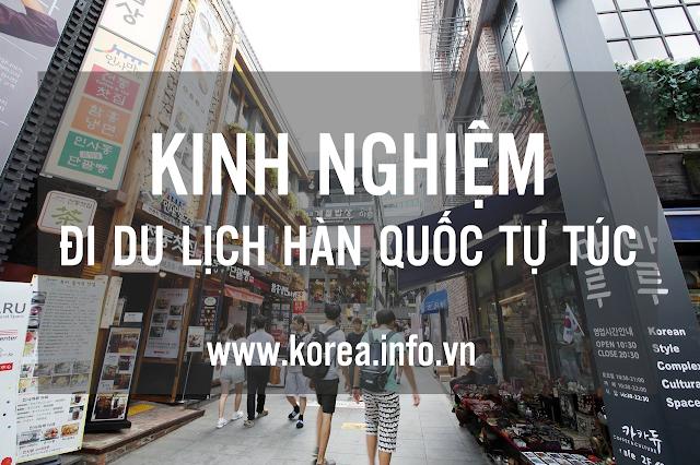 Kinh nghiệm đi du lịch Hàn Quốc tự túc