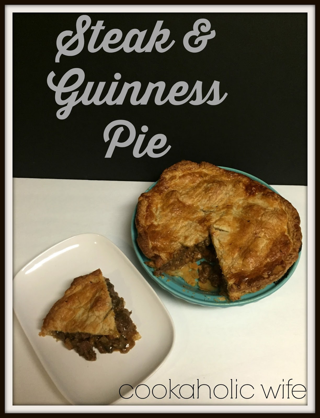 SRC: Steak and Guinness Pie - Cookaholic Wife