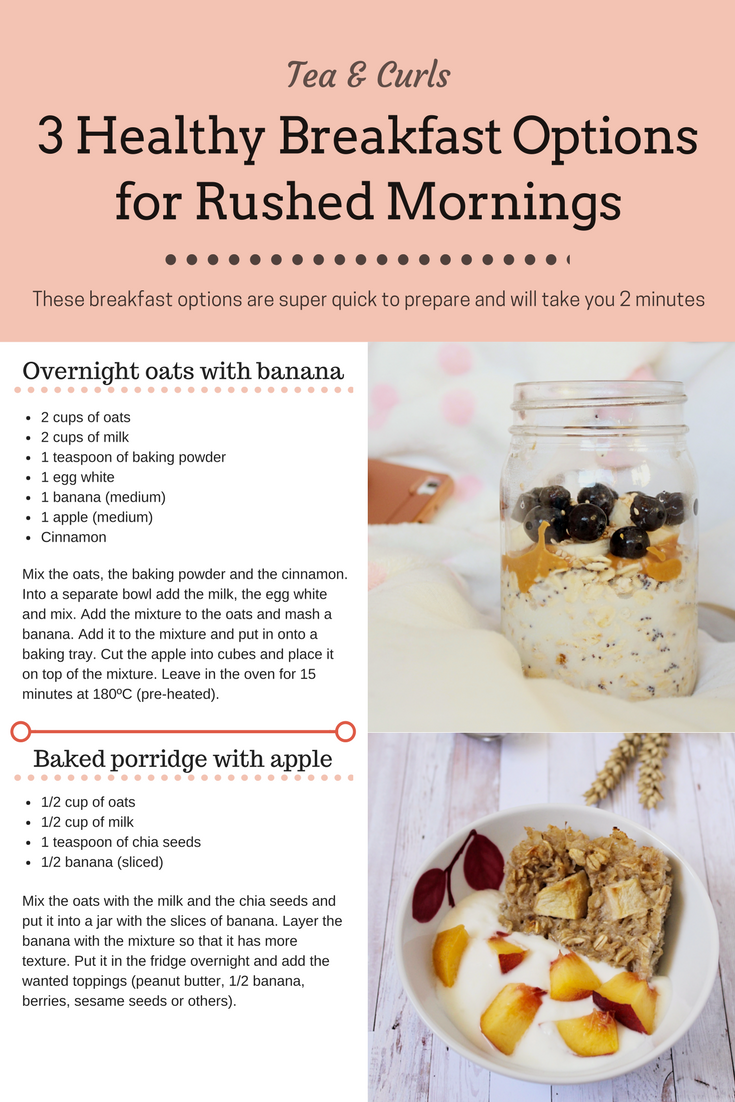 3 Healthy Breakfast Options for Rushed Mornings - Tea & Curls