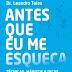 Antes que eu me esqueça - Dr. Leandro Teles
