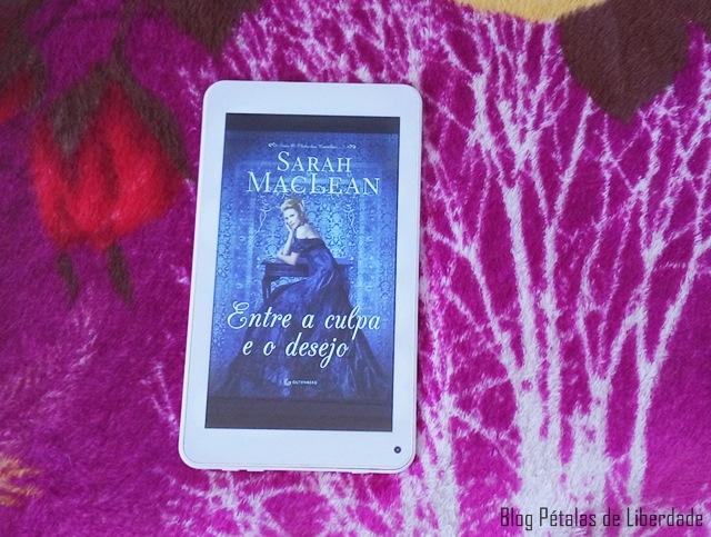 Resenha, livro, Entre a culpa e o desejo, Sarah MacLean, editora-gutenberg, romance-de-epoca, quotes, e-book