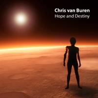 Chris Van Buren - Hope and Destiny