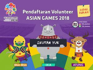 Ayo Ikut Berpartisipasi. Jadilah Volunteer ASIAN GAMES 2018