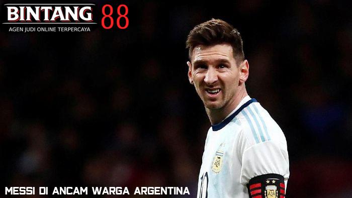 Messi di Ancam Warga Argentina