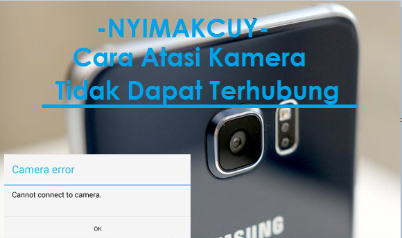 Cara Memperbaiki Kamera Android Tidak Dapat Terhubung