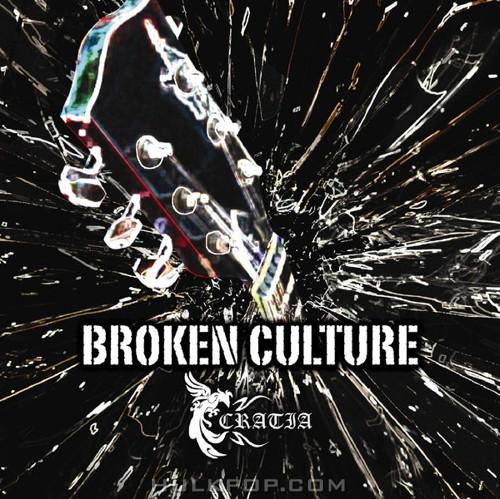 Cratia – Broken Culture