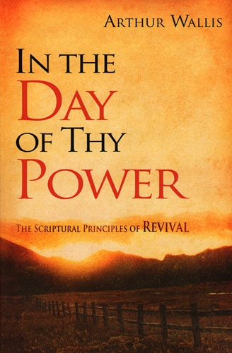 Arthur Wallis-In The Day Of Thy Power-