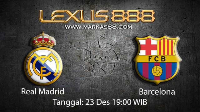 PREDIKSIBOLA - PREDIKSI TARUHAN BOLA REAL MADRID VS BARCELONA 23 DESEMBER 2017 ( SPANISH LA LIGA )