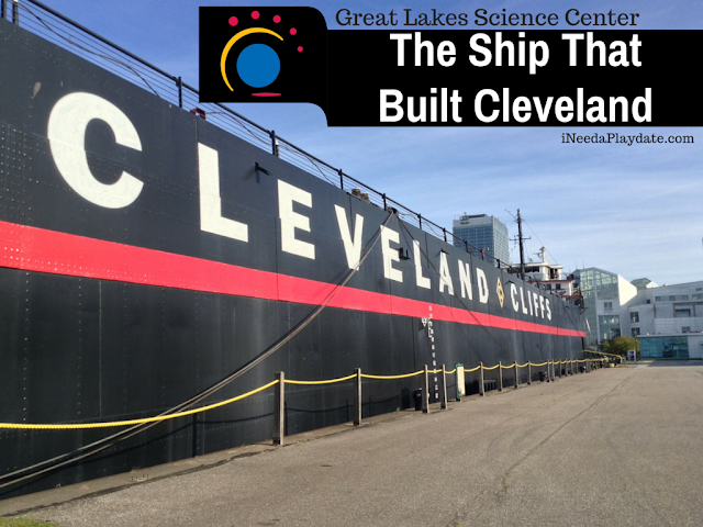 The Ship That Built Cleveland | @mryjhnsn ineedaplaydate.com #thisisCLE