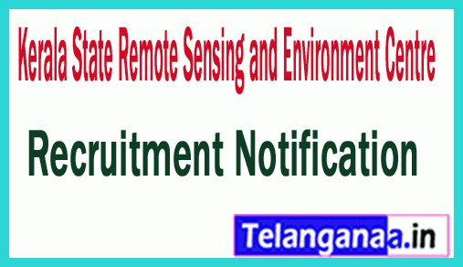 Kerala State Remote Sensing and Environment Centre KSREC Recruitment