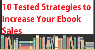how to promote and market your ebooks to increase sales and earnings