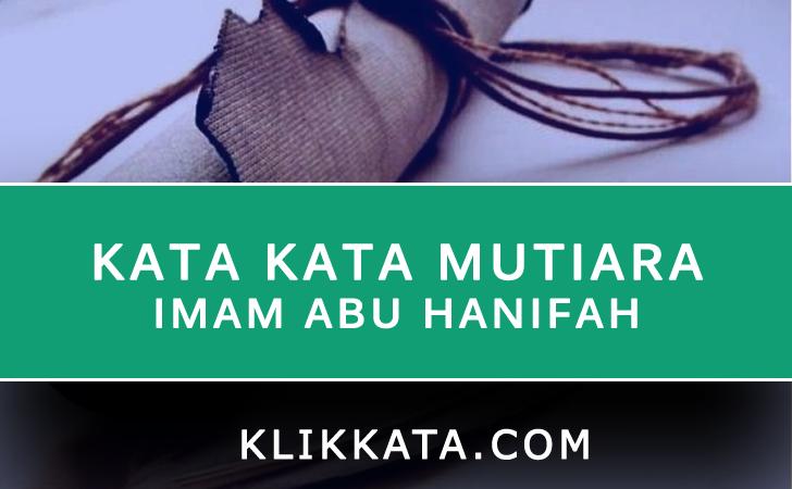 Kata Kata Imam Abu Hanifah