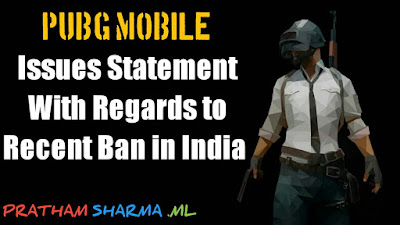 PUBG Mobile Issues Statement With Regards to Recent Ban in India