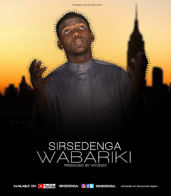 Download Audio | Sirsedenga - Wabariki